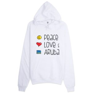 White Peace Love and Aruba Hooded Sweatshirt